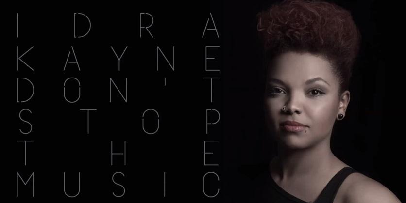 Don't stop the music - Idra Kayne
