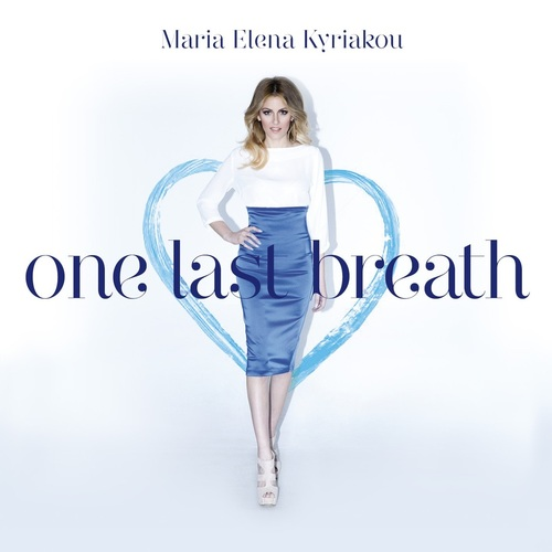 """One Last Breath"" - Ο δίσκος της Μαρίας Έλενας Κυριάκου επανακυκλοφόρησε"