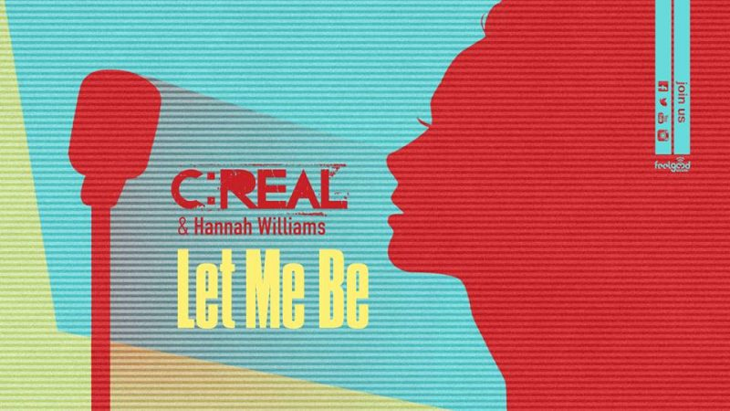 C:real - Hannah Williams Let me be