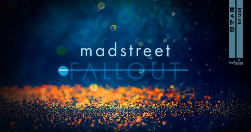 Mad Street - Fallout