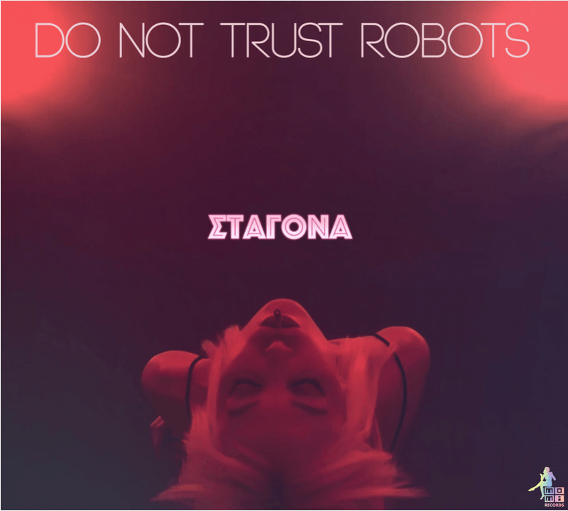 Do not trust Robots Σταγόνα
